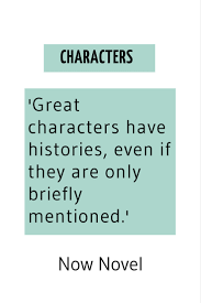 creating character character writing guide now novel