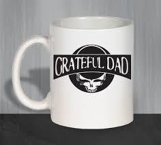 Weird Coffee Mugs by Grateful Dad Coffee Mug Funny Coffee Mugs Ceramic Coffee