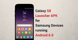 root my phone apk install galaxy s8 launcher apk on samsung devices running