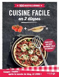 blogs cuisine facile cuisine facile en 2 é tiré du couper foutre aux