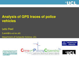 ppt analysis of gps traces of police vehicles leto peel l peel