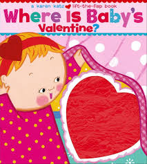 valentines books where is baby s a lift the flap book katz