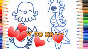 how to draw cute sea animal octopus crab sea horse star fish