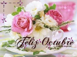 imagenes feliz octubre hermosas imágenes de bienvenido octubre con frases para recibir el