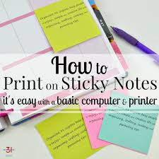 how to print on sticky notes organized 31