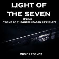 game of thrones light light of the seven from game of thrones season 6 finale