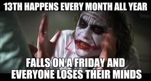 Friday The 13th Memes - 13 friday the 13th memes and ways to celebrate video