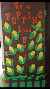 Classroom Door Decorations For New Year by Best 25 Fall Classroom Door Ideas On Pinterest Fall Classroom