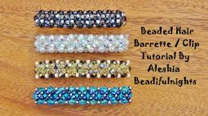 barrette clip beaded hair barrette clip tutorial