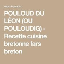 recette cuisine bretonne les 57 meilleures images du tableau recettes cuisine bretonne kalon