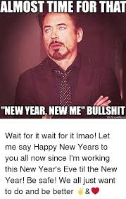 New Years Eve Meme - me on new year eve meme on best of the funny meme