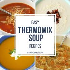 thermom re de cuisine easy thermomix soup recipes recipes thermomix