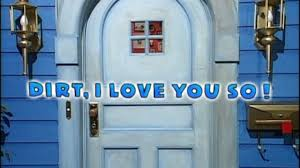 bear in the big blue house dirt i love you so video dailymotion