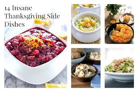 14 thanksgiving side dishes you need to make in taste