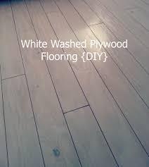 Laminate Flooring White Wash White Washed Plywood Flooring Diy Buggaluggs