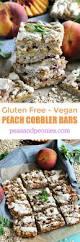 gluten free peach cobbler bars vegan sweet and savory meals