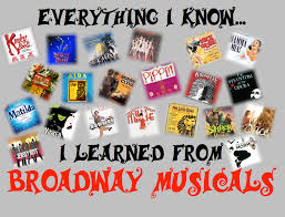 everything i i learned from broadway musicals by