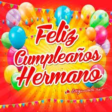 imagenes bonitas de cumpleaños para el facebook imágenes que digan feliz cumpleaños hermano ver en http