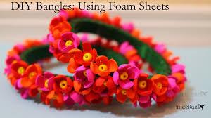 diy bangles using foam sheets foam sheets and craft