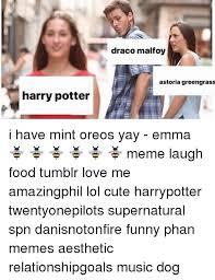 Draco Memes - draco malfoy astoria greengrass harry potter i have mint oreos yay