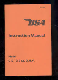 1963 bsa motor cycle instruction book c12l 250cc o h v