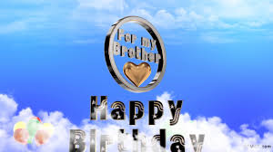 happy birthday to you song my brother youtube