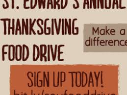 st edward s annual thanksgiving food drive st edward s