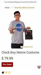 Meme Costume - 25 best memes about clock boy meme costume clock boy meme
