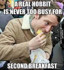 Second Breakfast Meme - sophie badrick google