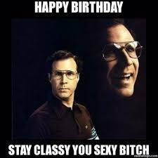 Happy Birthday Bitch Meme - happy birthday meme hilarious funny happy bday images