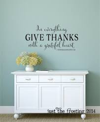 in everything give thanks wall decal 1 thessalonians 5 18