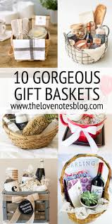 gift baskets ideas gift basket ideas the notes