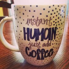 cute mugs 18 signs you u0027re addicted to coffee