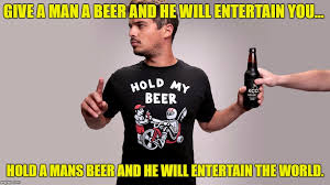My Meme Maker - hold my beer meme generator imgflip