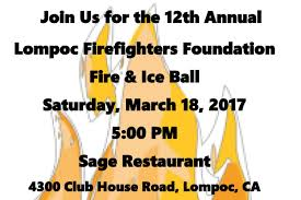 Wildfire Lompoc Ca by Lompoc Firefighters Foundation Supporting Lompoc Firefighters