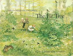 grantræet the fir tree by hans christian andersen illustrated