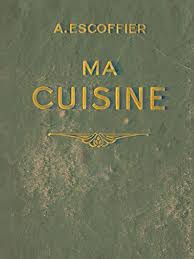 cuisine escoffier auguste escoffier 1934 flamarion ma cuisine 12mo 700 pages