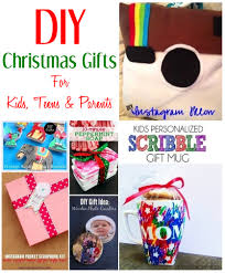 diy christmas gift ideas for kids teens u0026 parents they could