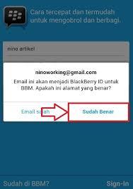 membuat akun gmail bbm cara daftar bbm di android terbaru dan lengkap nino artikel