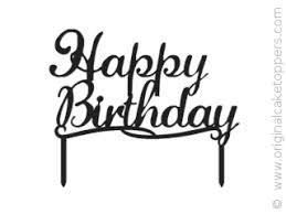 happy birthday cake topper happy birthday classic black birthday cake topper original