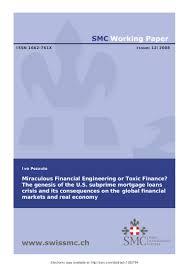 miraculous financial engineering or toxic finance the genesis of the u2026