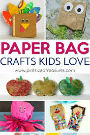 paper bag crafts kids love pint sized treasures