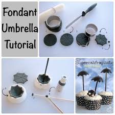 Cake Decorating Figures How To Make Fondant Umbrella Tutorial All Things Cake Decorating Pinterest