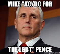 Acdc Meme - mike ac dc for the lgbt pence mike pence meme generator