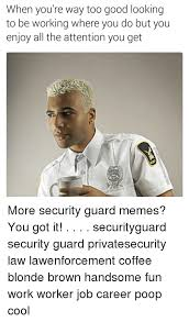 Security Guard Meme - 25 best memes about security guard meme security guard memes