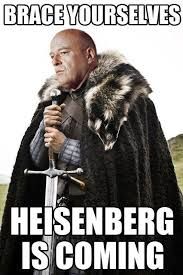 Heisenberg Meme - breaking bad game of thrones meme combo humor pinterest