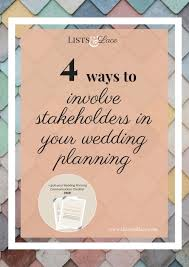step by step wedding planning 4 ways to involve stakeholders in your wedding planning lists lace