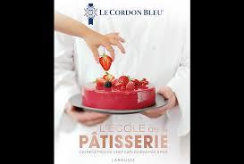 ecole de cuisine de หน งส อส ตรขนม l école de la pâtisserie by le cordon bleu institute