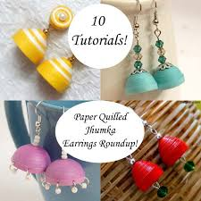 how to make jhumka earrings 10 ways to make paper quilled jhumka earrings a roundup of