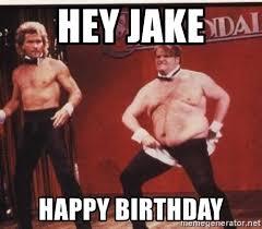 Snl Meme - 28 gallery of hey jake happy birthday chris farley snl meme